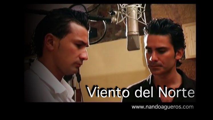 Nando Agüeros y Sergio Agüeros – Viento del Norte